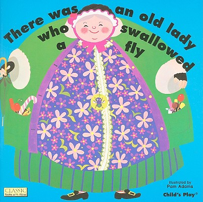 There Was an Old Lady Who Swallowed a Fly By Adams, Pam (ILT)