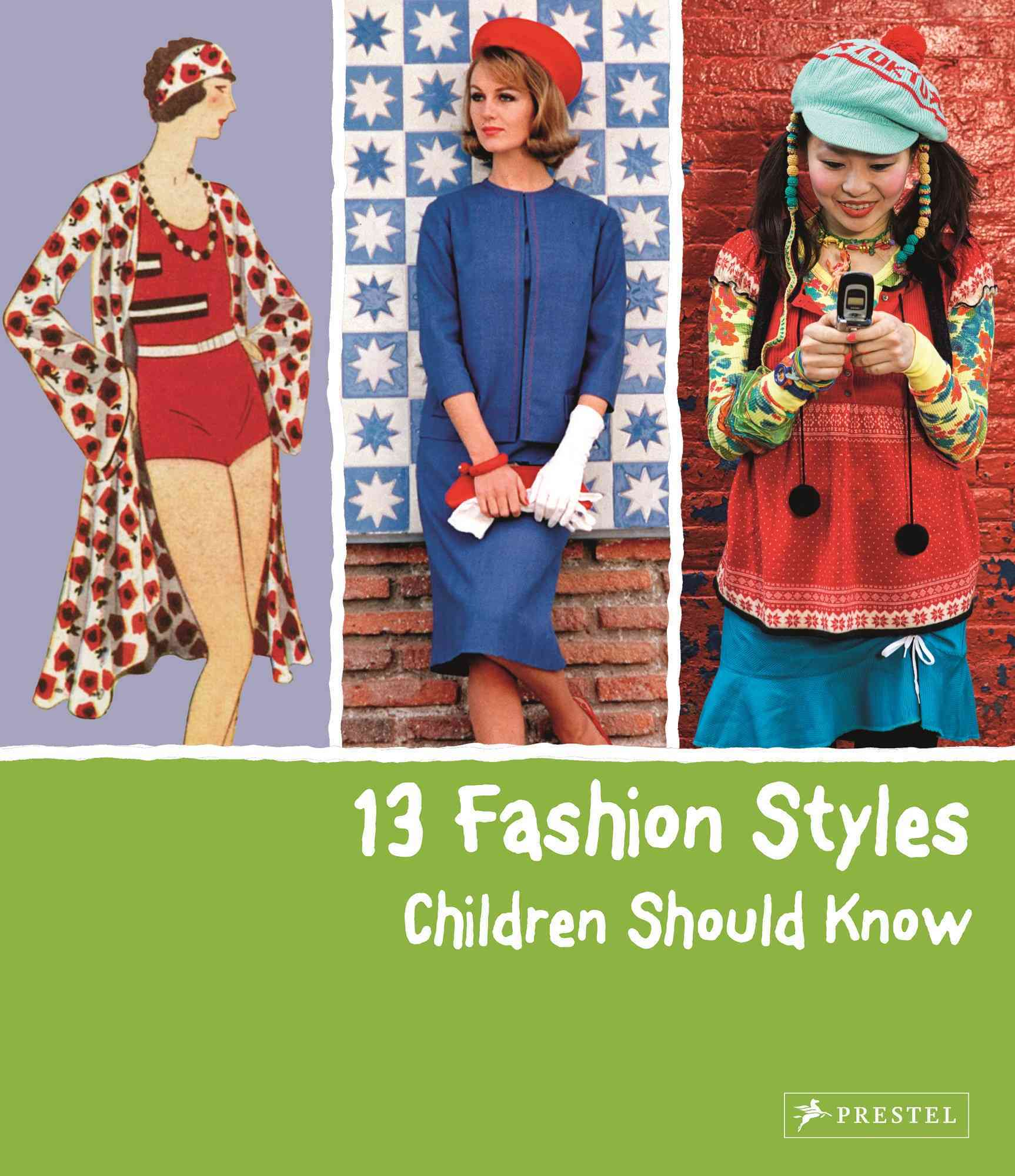 13 Fashion Styles Children Should Know By Werle, Simone